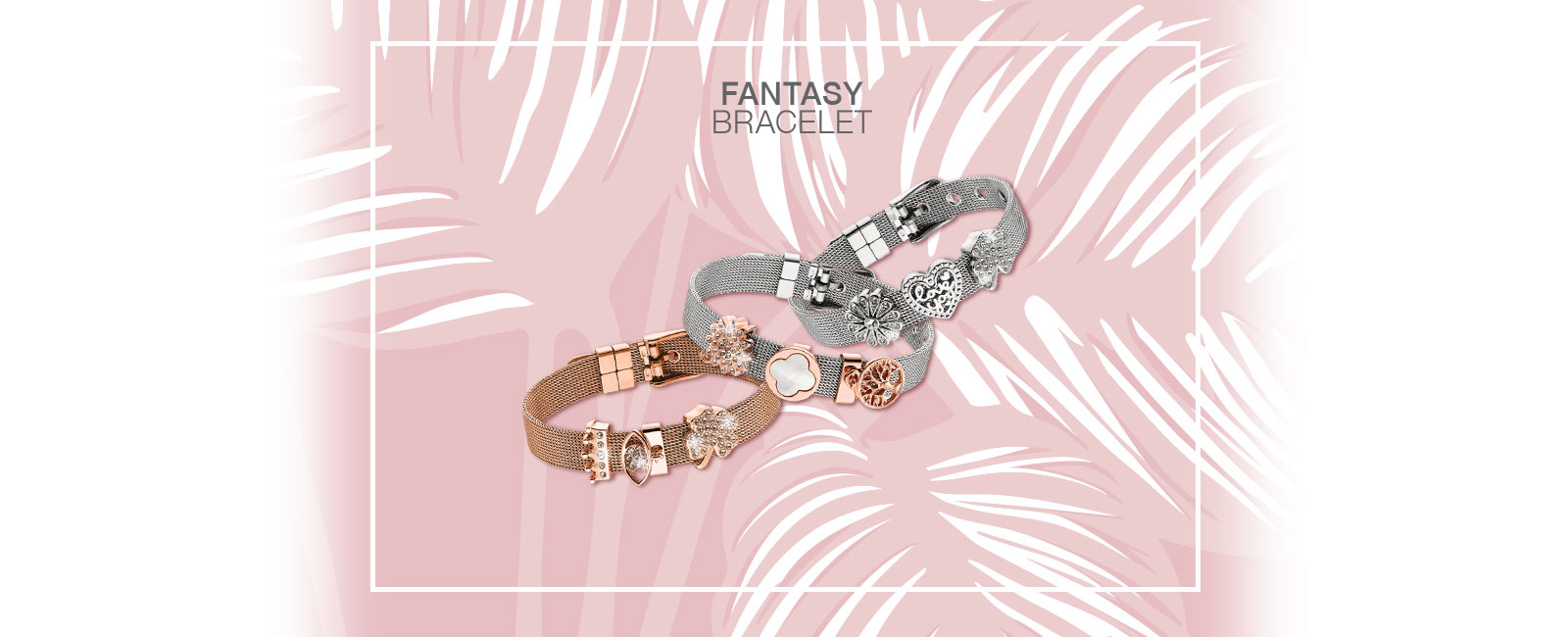 Fantasy Bracelet - Loisir